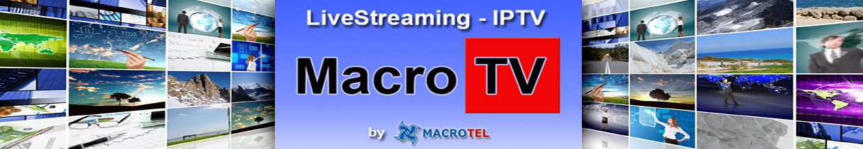 MACRO TV - Live Streaming - IPTV